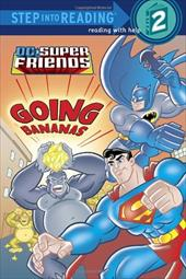 Super Friends: Going Bananas (DC Super Friends) 1120335