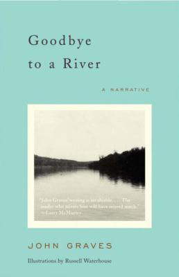Goodbye to a River: A Narrative 9780375727788