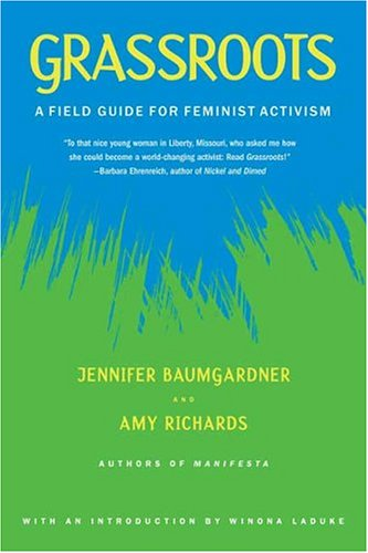 Grassroots: A Field Guide for Feminist Activism 9780374528652
