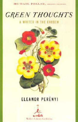 Green Thoughts: A Writer in the Garden 9780375759451