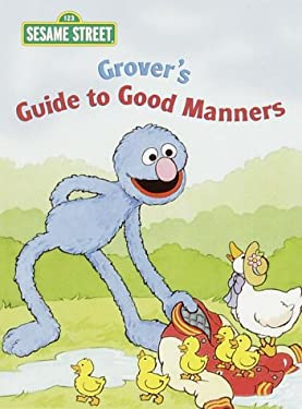 Grover's Guide to Good Manners 9780375812095