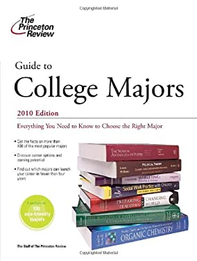 The Princeton Review Guide to College Majors 9780375429699