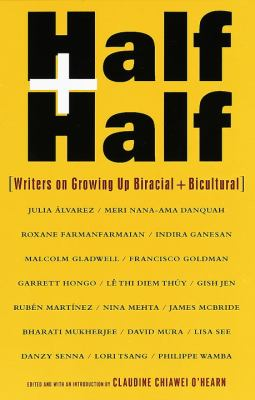 Half and Half: Writers on Growing Up Biracial and Bicultural 9780375700118