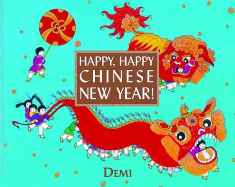 Happy, Happy Chinese New Year! 9780375826429