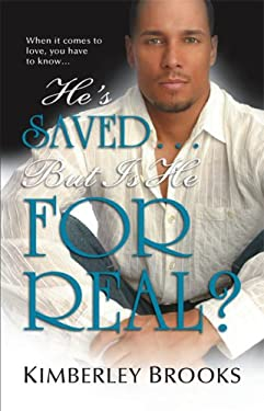 He's Saved...But Is He for Real? 9780373831234