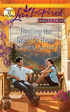 Healing the Doctor's Heart 9780373816262