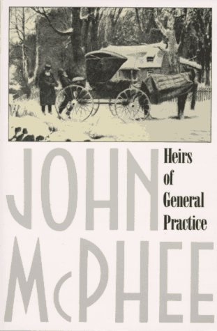 Heirs of General Practice 9780374519742