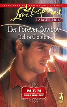 Her Forever Cowboy: Men of Mule Hollow 9780373814510