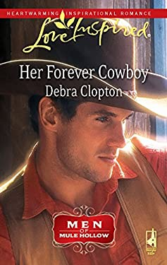 Her Forever Cowboy: Men of Mule Hollow 9780373875733