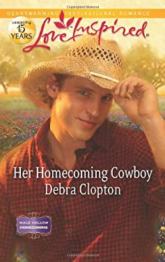 Her Homecoming Cowboy 9780373877591