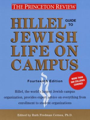 Hillel Guide to Jewish Life on Campus, 14th Edition 9780375754708