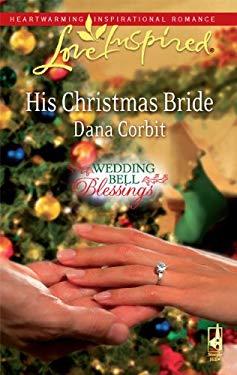 His Christmas Bride 9780373875689