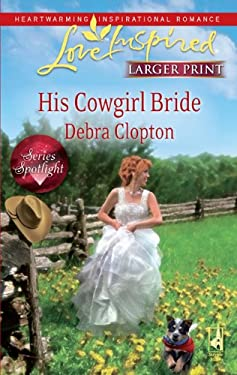 His Cowgirl Bride 9780373814411