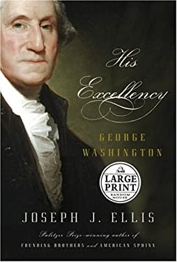 His Excellency: George Washington 9780375431906