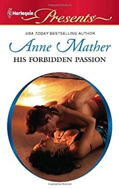 His Forbidden Passion 9780373129713