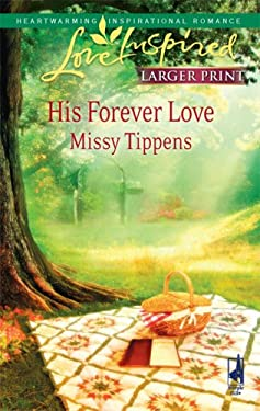 His Forever Love 9780373814121