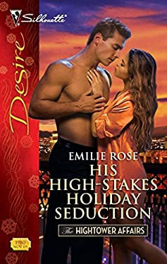His High-Stakes Holiday Seduction 9780373769803