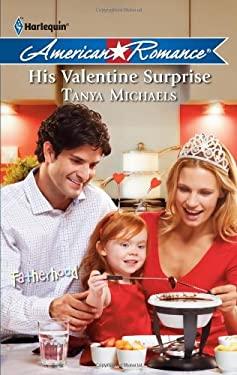 His Valentine Surprise 9780373753475