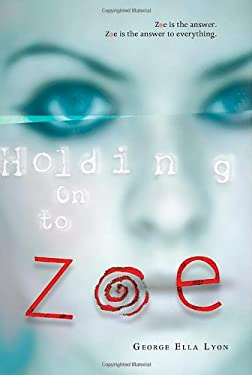 Holding on to Zoe 9780374332648