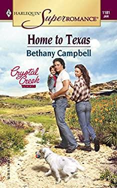 Home to Texas 9780373711819