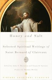 Honey and Salt: Selected Spiritual Writings of Bernard of Clairvaux 1115215
