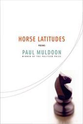 Horse Latitudes: Poems 1103998
