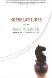 Horse Latitudes: Poems 1108871