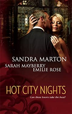 Hot City Nights: Summer in the City/Back to You/Forgotten Lover 9780373837267