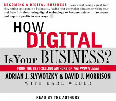 How Digital Is Your Business? 9780375416323