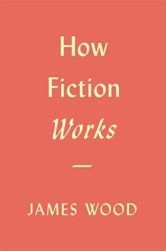 How Fiction Works 9780374173401