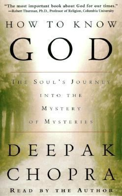 How to Know God: The Soul's Journey Into the Mystery of Mysteries 9780375409493