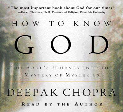 How to Know God: The Soul's Journey Into the Mystery of Mysteries 9780375409509