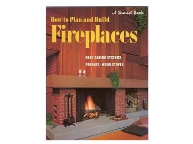 How to Plan and Build Fireplaces