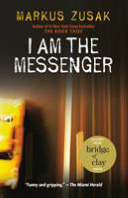 I Am the Messenger 9780375836671