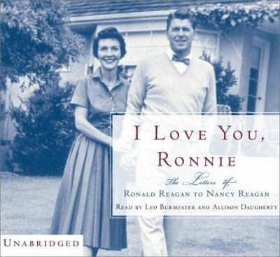 i love you ronnie the letters of ronald reagan to nancy reagan