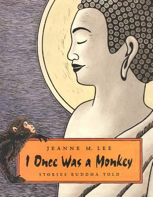 I Once Was a Monkey: Stories Buddha Told 9780374335489