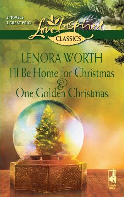 I'll Be Home for Christmas and One Golden Christmas 9780373651344