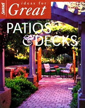 Ideas for Great Patios & Decks 9780376014092