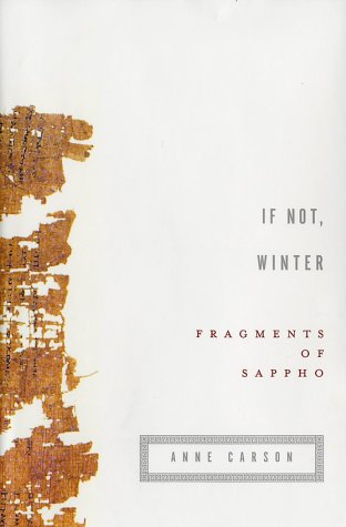 If Not, Winter: Fragments of Sappho 9780375410673