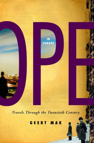 In Europe: Travels Through the Twentieth Century 9780375424953