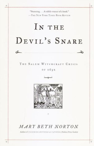 In the Devil's Snare: The Salem Witchcraft Crisis of 1692 9780375706905