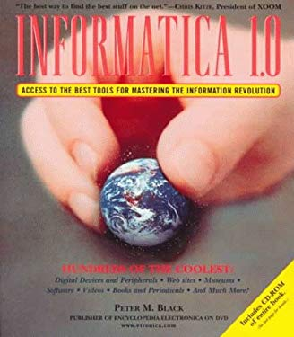 Informatica Book 1.0/CD-ROM: Access to the Best Tools for Mastering the Information Revolution 9780375706370