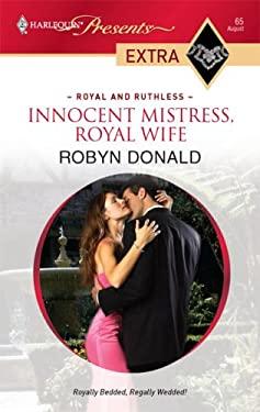 Innocent Mistress, Royal Wife 9780373527298