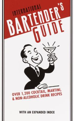 International Bartender's Guide, Revised Edition 9780375425752