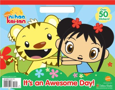 Ni Hao, Kai-Lan It's an Awesome Day! [With Sticker(s)] 9780375859076