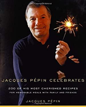 Jacques Pepin Celebrates 9780375412097