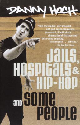 Jails, Hospitals & Hip-Hop and Some People 9780375753398