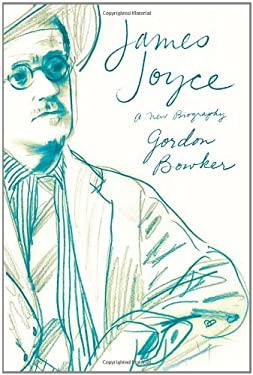 James Joyce: A New Biography 9780374178727