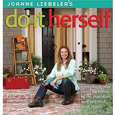 Joanne Liebeler's Do It Herself 9780376018083