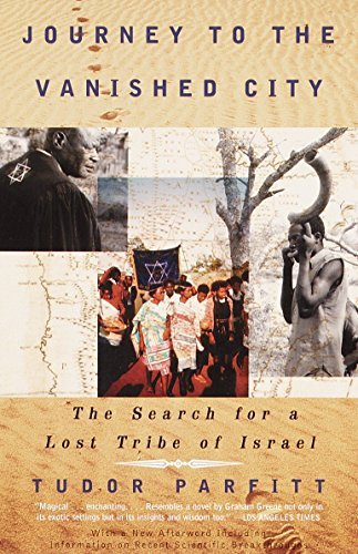 Journey to the Vanished City: The Search for a Lost Tribe of Israel 9780375724541